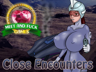 Meet and Fuck games Android Close Encounters
