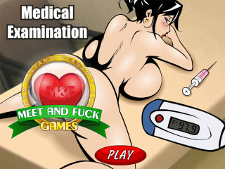 MeetAndFuck games for mobile Medical Examination