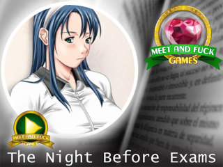 Meet and Fuck games download Night Before Exams