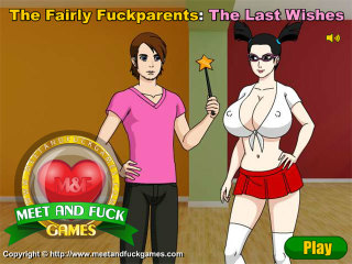 MeetAndFuck Android free game The Fairly Fuckparents The Last Wishes