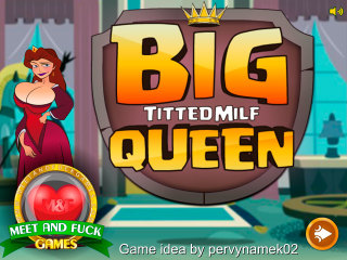 Meet N Fuck for Android game Big Titted MILF Queen