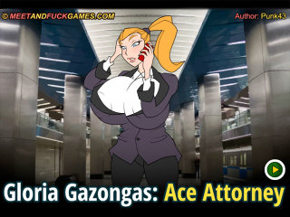 Meet N Fuck games Android Gloria Gazongas Ace Attorney